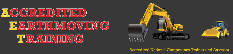 Accredited Earthmoving Training - Nationally accredited competency Trainer and Assessor Sydney NSW